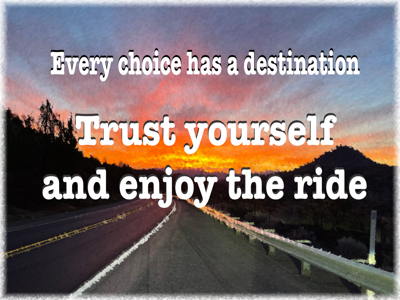 trust yourself to make right choices